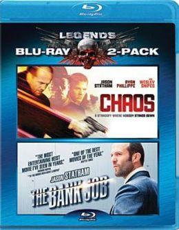 Chaos/the Bank Job