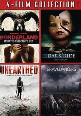 Borderland/Dark Ride/Unearthed/the Gravedancers