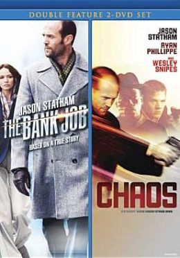 Chaos/the Bank Job