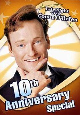 Late Night with Conan O'Brien 10th Anniversary Special