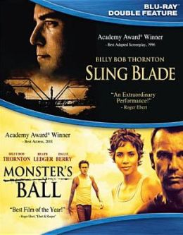 Sling Blade/Monster's Ball