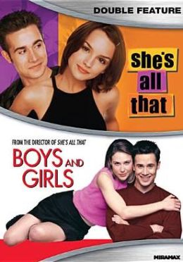 She's All That/Boys and Girls