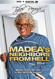 Video/DVD. Title: Tyler Perry's Madea's Neighbors from Hell