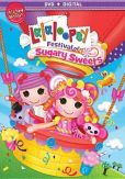 Video/DVD. Title: Lalaloopsy: Festival of Sugary Sweets