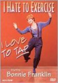 Video/DVD. Title: I Hate to Exercise, I Love to Tap