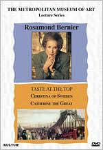 Rosamond Bernier: Taste at the Top - Christina of Sweden/Catherine the Great