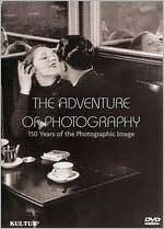 The Adventure of Photography