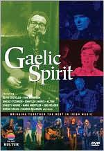 Gaelic Spirit: Bringing Together the Best in Irish Music