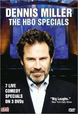 Dennis Miller: The HBO Comedy Specials
