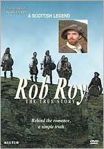The Heroes of Scotland: Rob Roy - The True Story