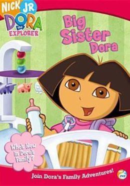 Dora The Explorer: Big Sister Dora