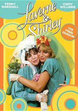 Laverne & Shirley: Eighth & Final Season