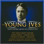The Young Ives: Early Choral Music of Charles Ives