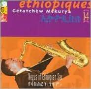 Ethiopiques, Vol. 14: Negus of Ethiopian Sax