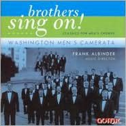 Brothers Sing On! Classics for Men's Chorus