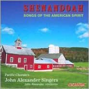 Shenandoah: Songs of the American Spirit