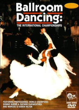 Ballroom Dancing: The International Championships