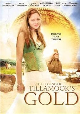 The Legend of Tillamook's Gold