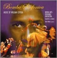 Bomba Sinfonica: Music of William Cepeda