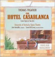 Pasatieri: The Hotel Casablanca