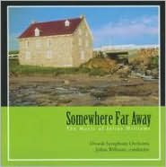 Somewhere Far Away: The Music of Julius Williams