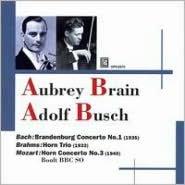 Bach: Brandenburg Concerto No. 1; Brahms: Horn Trio; Mozart: Horn Concerto No. 3