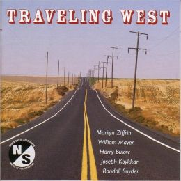 Travaling West: Vocal and Instrumental Music by American Composers