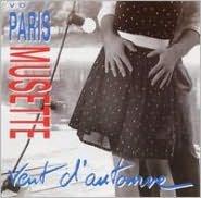 Paris Musette, Vol. 3: Vent D'automne