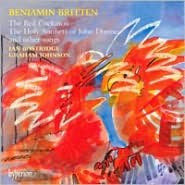 Britten: The Red Cuckatoo, The Holy Sonnets of John Donne