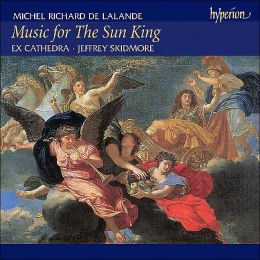 Michel-Richard De Lalande: Music for the Sun King