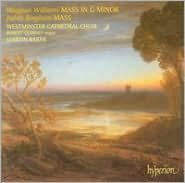 Vaughan Williams: Mass in G minor; Judith Bingham: Mass