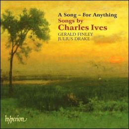 A Song - For Anything: Songs by Charles Ives
