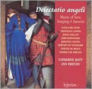 Delectatio angeli: Music of Love, Longing & Lament