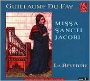 Guillaume Du Fay: Missa Sancti Jacobi