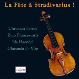 La Fête à Stradivarius, Vol. 1