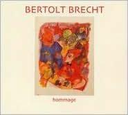 Bertolt Brecht: Hommage