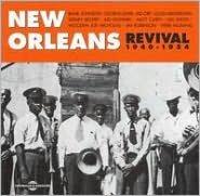 New Orleans Revival 1940-1954 [Fremeaux & Associes]
