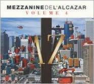 Mezzanine de l'Alcazar, Vol. 4