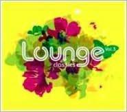 Lounge Classics, Vol. 3