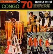 African Pearls: Rumba Rock Congo 70