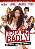 Video/DVD. Title: Behaving Badly