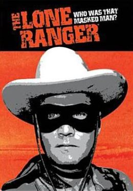 Lone Ranger: Who Was That Masked Man