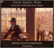 Fodor, Schmitt, Wilms: Concertos hollandais pour piano