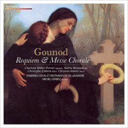Gounod: Requiem; Messe Chorale