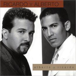 Alberto Y Ricardo