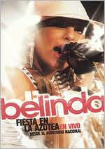 Belinda: Fiesta en la Azotea - En Vivo desde el Auditorio Nacional