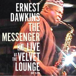 The Messenger: Live at the Original Velvet Lounge [CD]