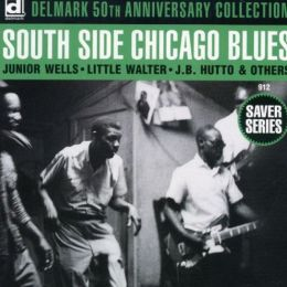 South Side Chicago Blues [Delmark]