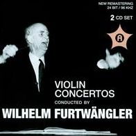 Violin Concertos Conducted by Wilhelm Furtwängler