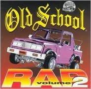 Old School Rap, Vol. 2 [Thump]